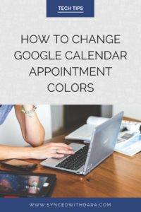 google, calendar, tips, appointment, reminder, notifications, tech, email, colors