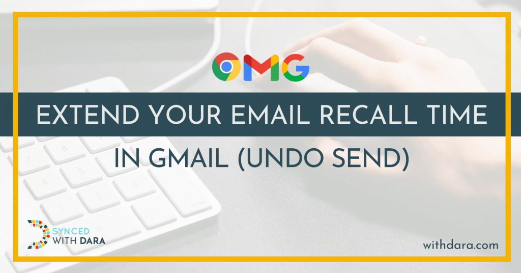 Extend Your Email Recall Time in Gmail (Undo Send)